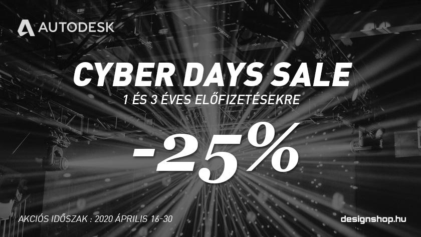 Autodesk Cyber Days Sale -25% – 2019 december 5-ig